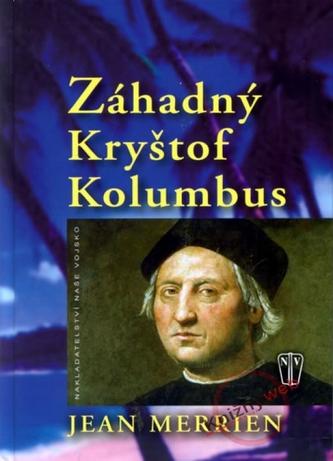 Záhadný Kryštof Kolumbus