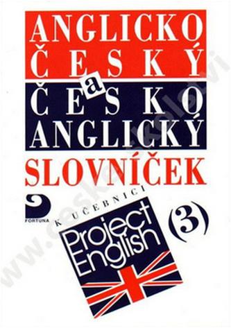 Anglicko-český a česko-anglický slovníček III - Eva Vacková a kol.