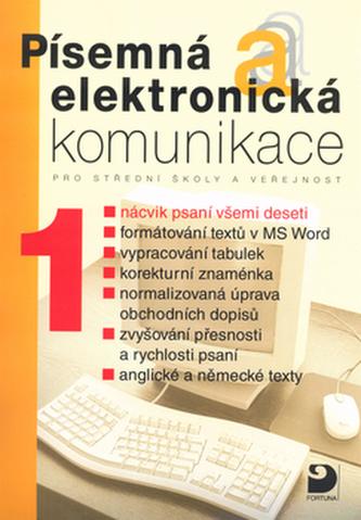 Písemná a elektronická komunikace 1 - Olga Kuldová; Jiří Kroužek