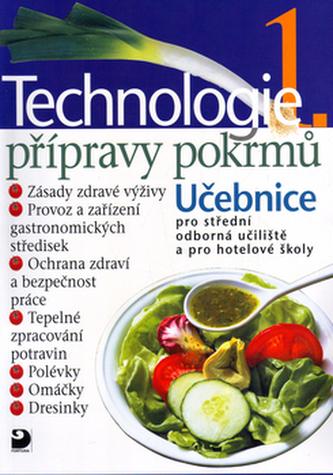 Technologie přípravy pokrmů 1 - Hana Sedláčková; Pavel Otoupal