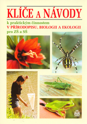 Klíče a návody pro přírodopis, biologii a ekologii - a kolektiv Stoklasa