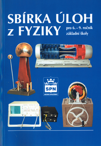 Sbírka úloh z fyziky - František Jáchim; Jiří Tesař