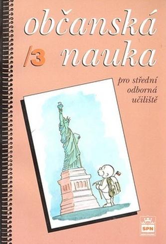 Občanská nauka 3 pro střední odborná učiliště - Vladislav Dudák; Václav Hradecký