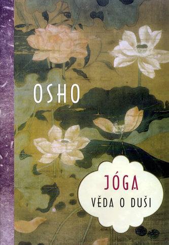 Jóga - věda o duši - Osho