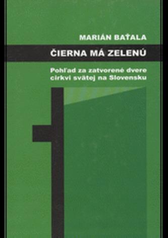 Čierna má zelenú