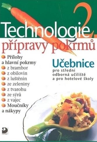 Technologie přípravy pokrmů 2 - Hana Sedláčková a kolekti