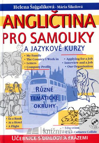Angličtina pro samouky a jazykové kurzy + CD - Helena Šajgalíková; Mária Šikolová