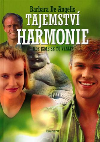 Tajemství harmonie - Barbara De Angelis