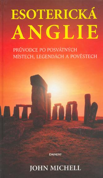 Esoterická Anglie - John Michell
