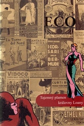 Tajemný plamen královny Loany - Umberto Eco