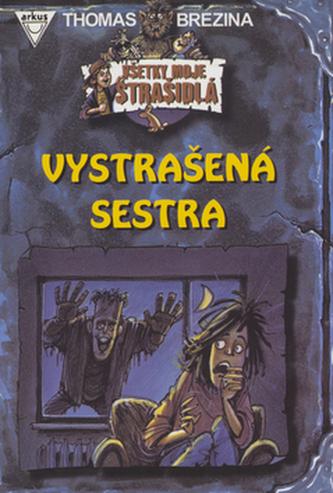 Vystrašená sestra - Thomas Brezina