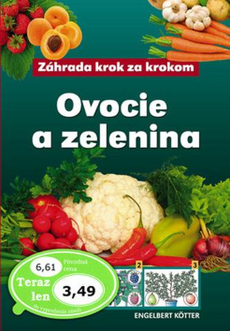 Ovocie a zelenina - Engelbert Kötter