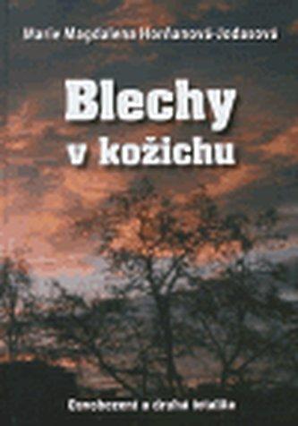 Blechy v kožichu - Marie Magdalena Horňaková - Jodasová