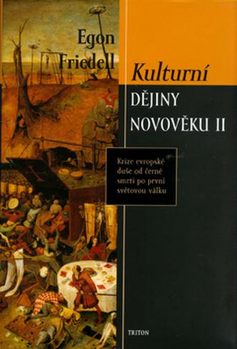 Kulturní dějiny novověku II. - Egon Friedell