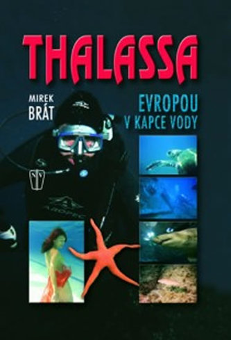 Thalassa Evropou v kapce vody - Mirek Brát