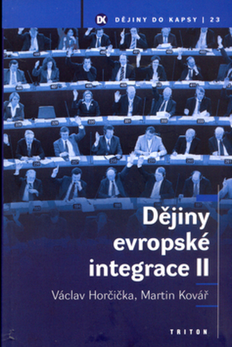 Dějiny evropské integrace II