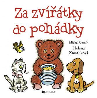 Za zvířátky do pohádky - Michal Černík; Helena Zmatlíková