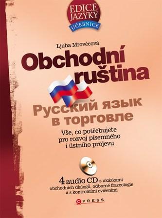 Obchodní ruština + 4CD - Ljuba Mrověcová; Tomáš Jirků