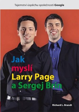 Jak myslí Larry Page a Sergej Brin - Richard L. Brandt