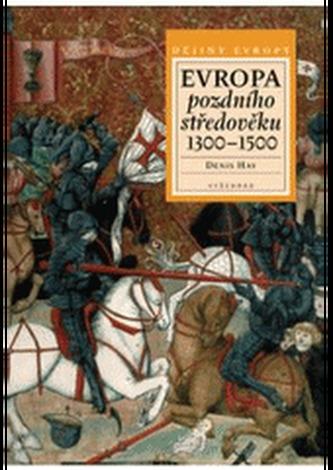 Evropa pozdního středověku 1300-1500