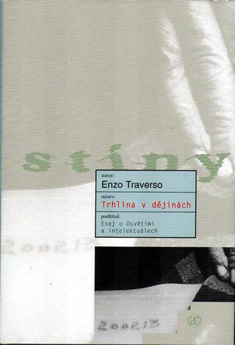 Trhlina v dějinách - Enzo Traverzo