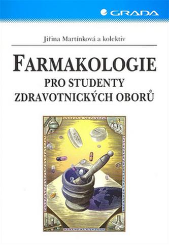 Farmakologie pro studenty - Jiřina Martínková