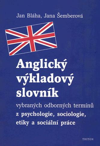 Anglický výkladový slovník - Jan Bláha; Jana Šemberová