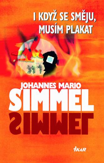 I když se směju, musím plakat - Johannes Mario Simmel