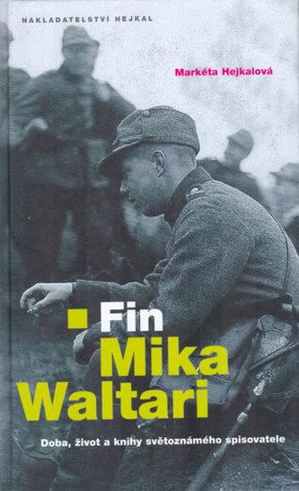 Fin Mika Waltari - Markéta Hejkalová