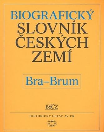 Biografický slovník českých zemí, Bra-Brum - Pavla Vošahlíková a kol.