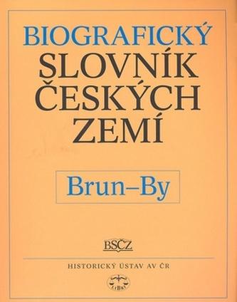 Biografický slovník českých zemí, Brun-By - Pavla Vošahlíková a kol.