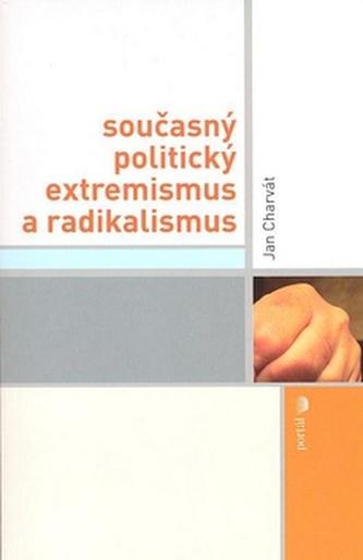 Současný politický extremismus a radikalismus