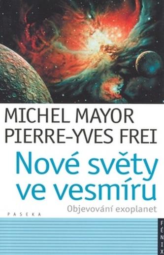 Nové světy ve vesmíru