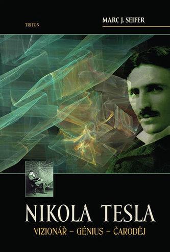 Nikola Tesla - Marc J. Seifer