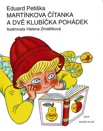 Martínkova čítanka - Eduard Petiška; Helena Zmatlíková