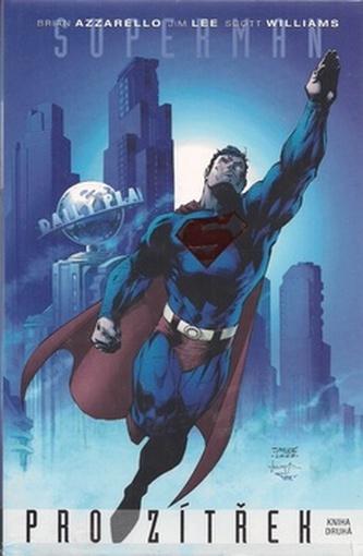 Superman pro zítřek - Brian Azzarello; Jim Lee