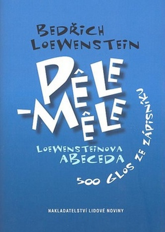 Pele-Mele - Bedřich Loewenstein