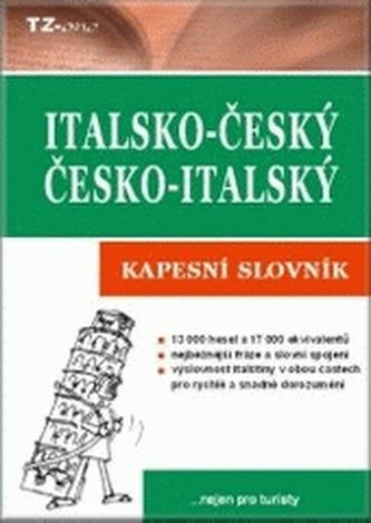 Italsko-český, česko-italský kapesní slovník - Věra Zahradníčková
