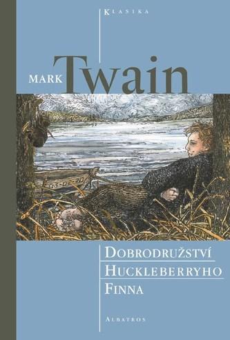 Dobrodružství Huckleberryho Finna - Mark Twain; Lucie Rašková