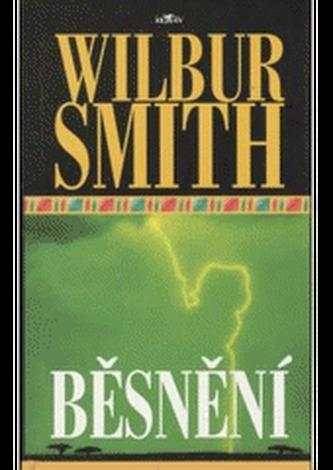 Běsnění - Wilbur Smith