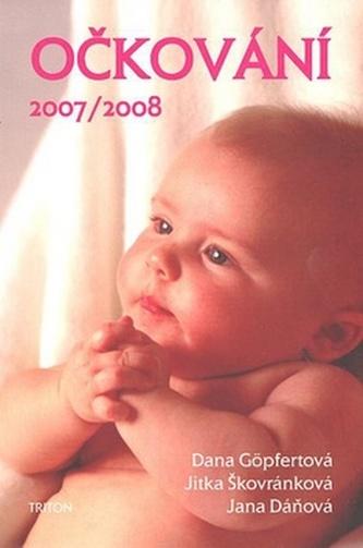 Očkování 2007/08 - Dana Göpfertová