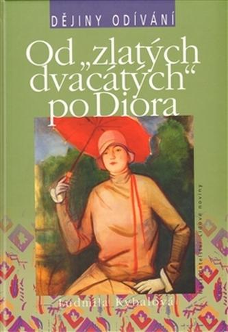"""Od """"zlatých dvacátých po Diora"""""""