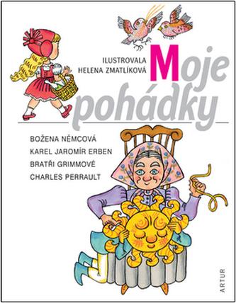 Moje pohádky - Božena Němcová; Helena Zmatlíková