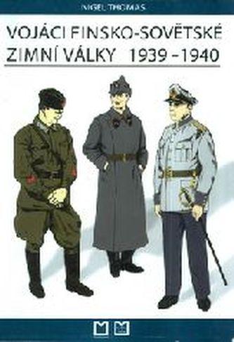 Vojáci finsko-sovětské zimní války 1939-1940
