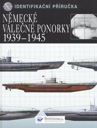 Německé válečné ponorky 1939-1945 - Chris Bishop