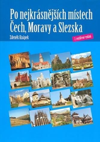 Po nejkrásnějších místech Čech, Moravy a Slezska - Zdeněk Knápek; Petr Dvořáček