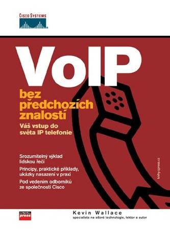 VoIP bez předchozích znalostí - Kevin Wallace