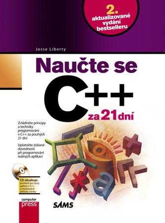 Naučte se C++ za 21 dní + CD - Jesse Liberty
