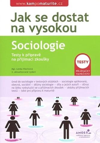 Jak se dostat na vysokou Sociologie - Lenka Hlavicová