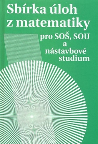 Sbírka úloh z matematiky - Milada Hudcová; Libuše Kubičíková